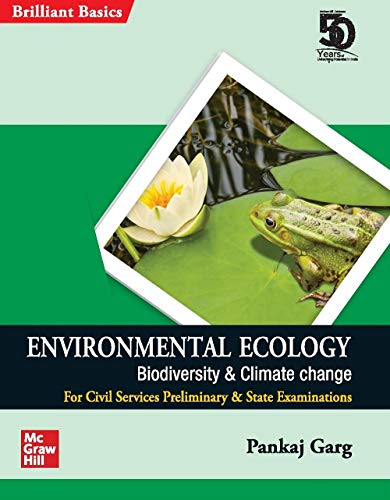 Environmental Ecology - Biodiversity & Climate Change (Brilliant Basic series for Civil Services Preliminary & State Examinations)
