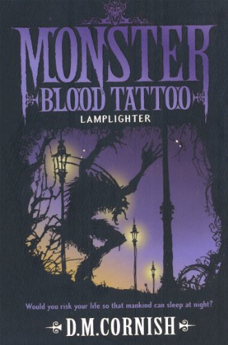 Monster Blood Tattoo: Lamplighter: Book Two