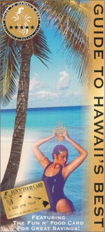 Guide to Hawaii's Best [Lingua Inglese]