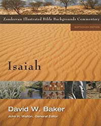 Isaiah (Zondervan Illustrated Bible Backgrounds Commentary)