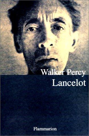 Lancelot par Walker Percy