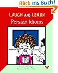 Laugh and Learn Persian Idioms (Farsi...
