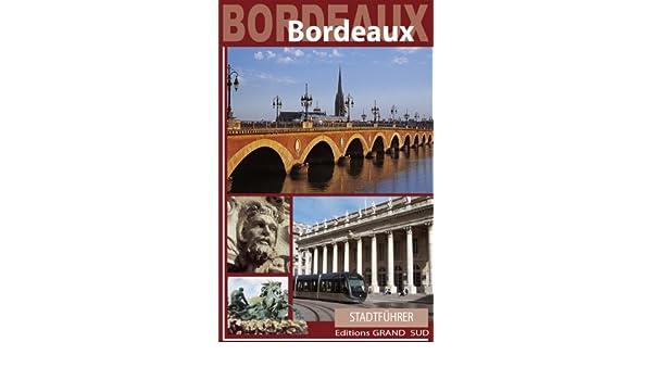 Stadtführer Bordeaux