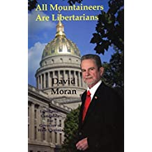 All Mountaineers Are Libertarians by David Moran (2016-03-21)