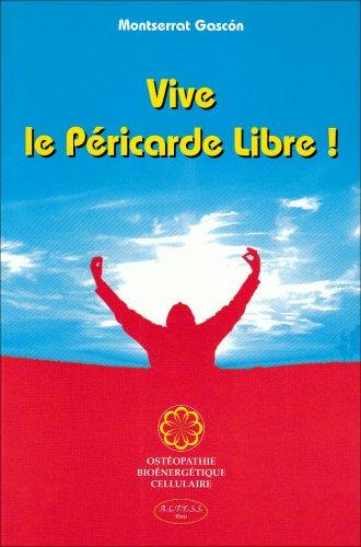 Vive le Péricarde Libre !