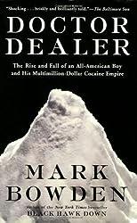 Doctor Dealer by Mark Bowden (1989-06-05)