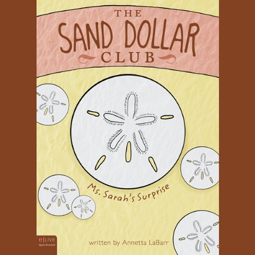 The Sand Dollar Club  Audiolibri