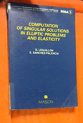 Computation of singular solutions in elliptic problems and elasticity