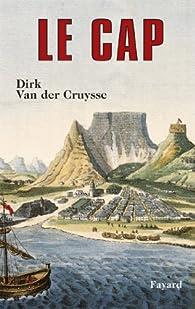 Le Cap par Dirk Van der Cruysse