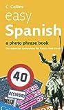 Easy Spanish: Photo Phrase Book