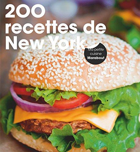 200 recettes comme à New York par Octopus Publishing Group