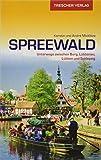 Reiseführer Spreewald: Unterwegs zwischen Burg, Lübbenau, Lübben und Schlepzig (Trescher-Reihe Reisen) - André Micklitza, Kerstin Micklitza