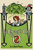 The Emerald City of Oz by L. Frank Baum (2012-05-01)