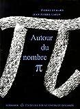 Autour du nombre Pi...