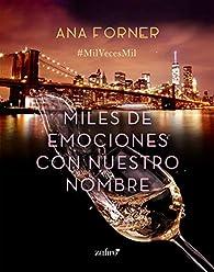 Miles de emociones con nuestro nombre par Ana Forner