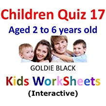 Children Quiz Book 17 : Kids Worksheets (Interactive) (English Edition)