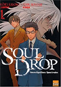 Soul Drop : Investigations Spectrales Edition simple Tome 1