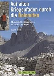 Auf den Spuren des 1. Weltkriegs in den Dolomiten