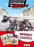 LES FONDUS DE LA MOTO T1 PACK CALENDRIER 2016