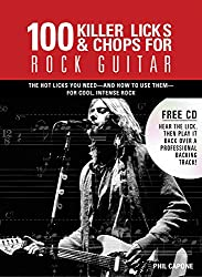 100 Killer Licks And Chops For Rock Guitar