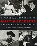 A Personal Journey Through American Movies by Martin Scorsese (1998-12-07)
