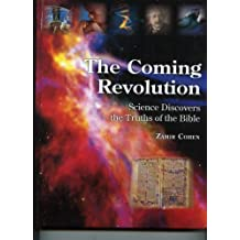 The Coming Revolution by Zamir Cohen (2008-01-01)