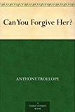 Can You Forgive Her? (English Edition)