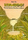 Komodo!: Wo die letzten Drachen wohnen - Peter Sís