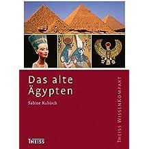 Das alte Ägypten (Theiss WissenKompakt)