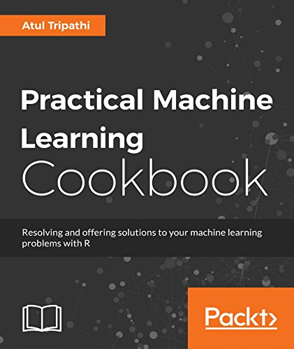 Practical Machine Learning Cookbook (English Edition)