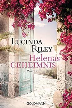 Helenas Geheimnis: Roman von [Riley, Lucinda]