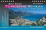 Türkische Riviera. Lykien: Antalya - Kemer - Fethiye. Bike Guide