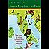 Laura, Leo, Luca und ich: Wie man in einer italienischen Familie überlebt (dtv Unterhaltung)