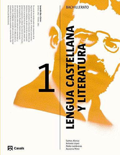 Lengua castellana y literatura, 1 Bachillerato por Editorial Casals