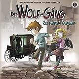 Ein finsteres Geheimnis: Die Wolf-Gäng 2