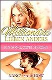 Millionäre lieben anders: Ein Song, zwei Herzen (kindle edition)