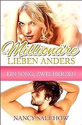 Millionäre lieben anders: Ein Song, zwei Herzen