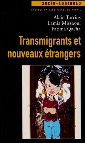 Transmigrants et nouveaux trangers