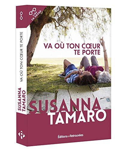 Va où ton coeur te porte par Susanna Tamaro