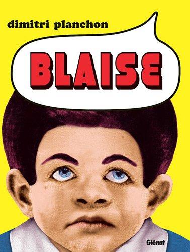 Blaise (1) : Blaise