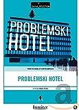 Problemski Hotel ( import avec sous-titres français )