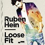 Songtexte von Ruben Hein - Loose Fit