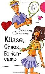 Küsse, Chaos, Feriencamp aus der Reihe Freche Mädchen - freche Bücher