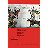 Showdown at Little Big Horn (Bison Book)
