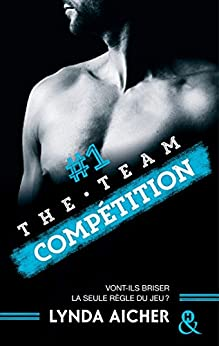 #1 Compétition - Série The Team : La série New Adult sportive et sexy