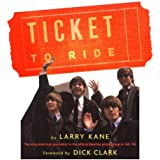 A Ticket to Ride: Inside the Beatles' 1964 Tour That Changed the World (English Edition)