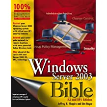 Windows Server 2003 Bible: For R2 and SP1