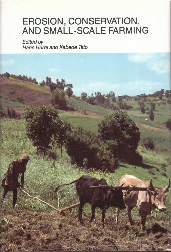 Erosion, Conservation, and Small-Scale Farming. Selection of papers presented at the 6th international Soil Conservation Conference of the ISCO (6-18 nov. 1989) held in Etiopia and Kenya
