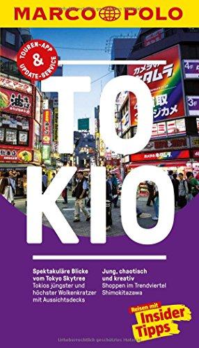 MARCO POLO Reiseführer Tokio: Reisen mit Insider-Tipps. Inklusive kostenloser Touren-App & Update-Service Test