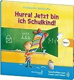 TING Hurra! Jetzt bin ich Schulkind!: Geschichten zum Lesen und Hören